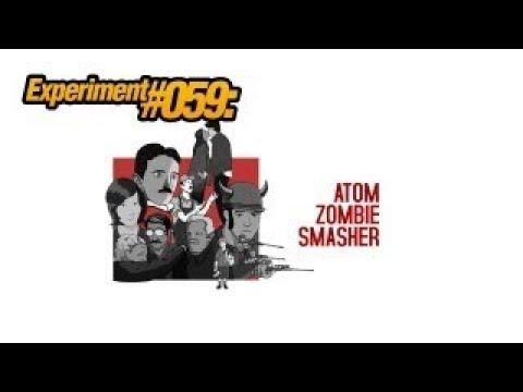 Experiment #059: Atom Zombie Smasher
