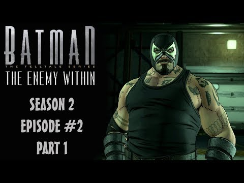Batman: The Enemy Within (Telltale/Season 2) Episode 2: Gameplay Walkthrough Part 1