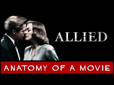 Allied Review | Anatomy of a Movie