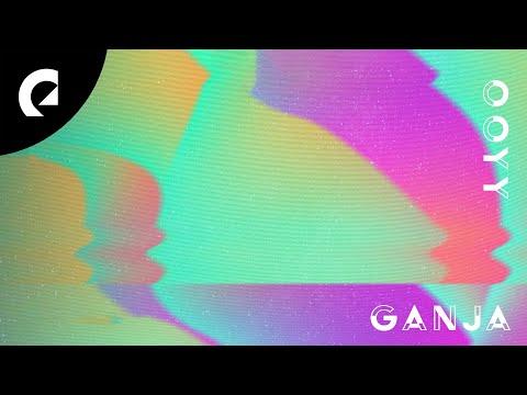 Ooyy - Ganja