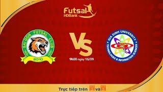 Futsal HDBank 2018: Sài Gòn FC Vs Hải Phương Nam ĐHGĐ