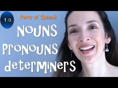 Parts of Speech: Nouns, Pronouns, Determiners - English Grammar Review  (1/3)