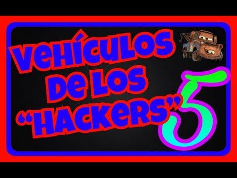 """VEHÍCULOS DE LOS """"HACKERS"""" - PARTE 5 !!"""