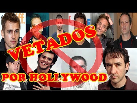 9 FAMOSOS VETADOS POR HOLLYWOOD