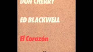 "Don Cherry and Ed Blackwell ""Mutron (Medley)"""