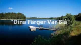 Tommy Nilsson - Dina Färger Var Blå (lyrics)