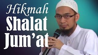Hikmah Shalat Jum'at - Ustadz Adi Hidayat, Lc, MA