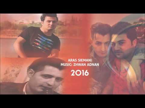 Aras slemani 2016 layla music :zhwan adnan