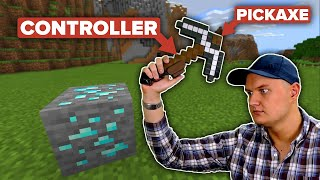 Playing Minecraft With a Pickaxe Motion Controller