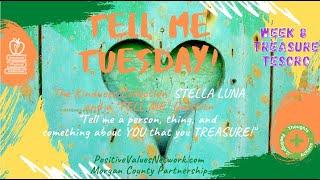 "TELL ME Tue, 🤗 Wk8Ep35S8 🌈 TREASURE,TESORO📚10/26/21📚""STELLA LUNA"" PositiveValuesNetwork.com"