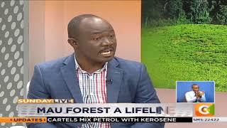 SUNDAY LIVE | Mau Forest A Lifeline