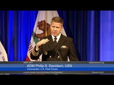 WEST 2017: ADM Philip S. Davidson, USN, Commander, U.S. Fleet Forces Command