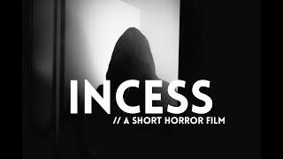 INCESS // A Short Horror Film