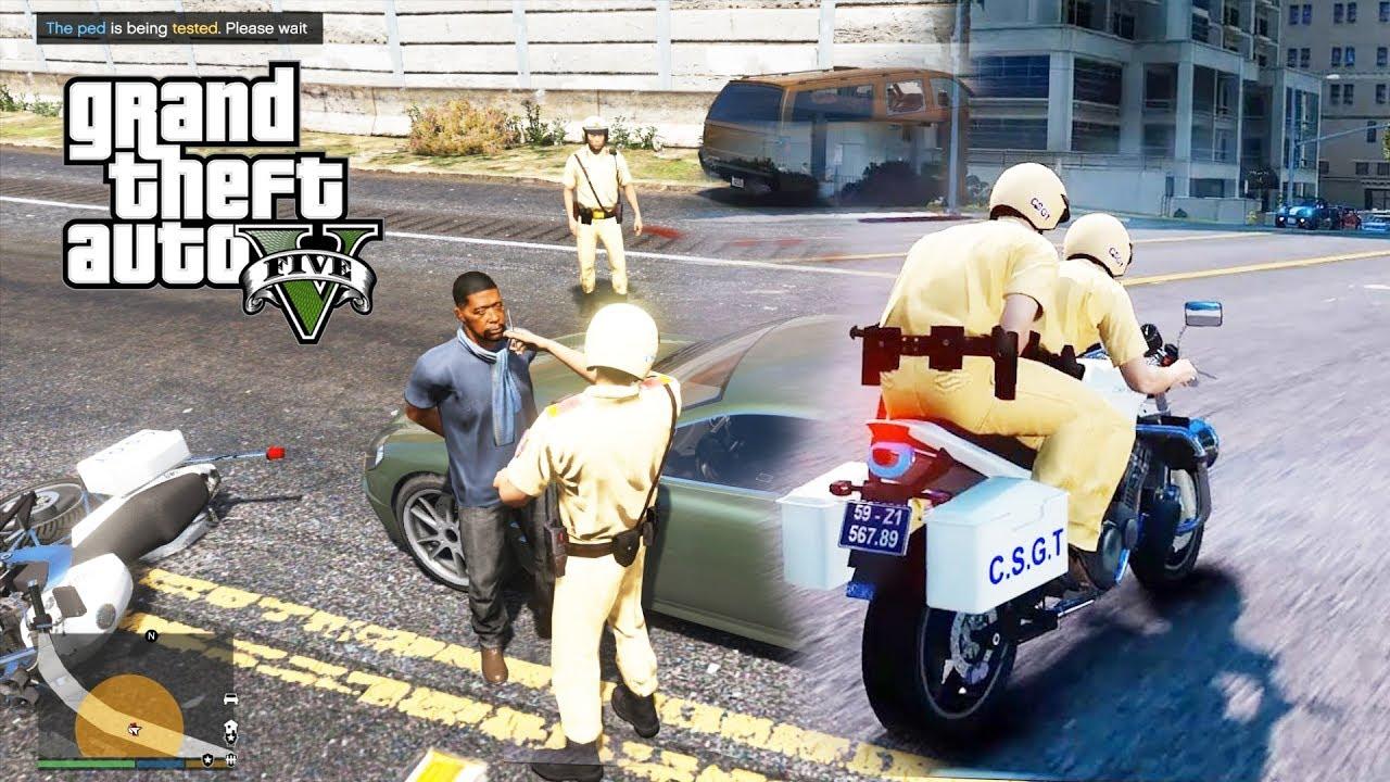 GTA 5 Mod - Cảnh Sát Giao Thông Đi Đo Nồng Độ Cồn Phạt Xe Vi Phạm