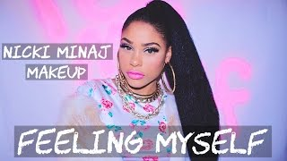 Nicki Minaj - Feeling Myself Makeup