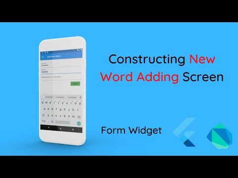 Constructing Form For Word Addition | Selfmade Dictionary | Form Widget | Global Key | Flutter