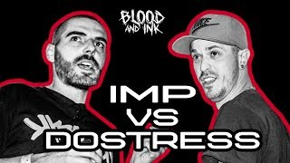 Blood and Ink - Rap Battle - IMP (ROOF RHYMEZ) vs DOSTRESS (082 CREW) | #ПърваКръв