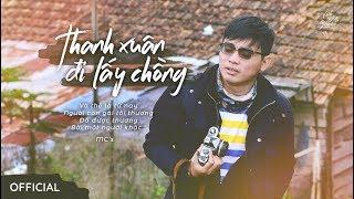 Về nghe Yêu kể   16   THANH XUÂN ĐI LẤY CHỒNG   Phố Thị   Thiên Khánh & Minh Chính