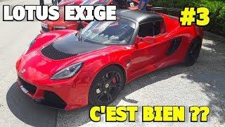 LOTUS EXIGE C'EST BIEN ?? ROAD TRIP #3 AVEC LE BILAN !