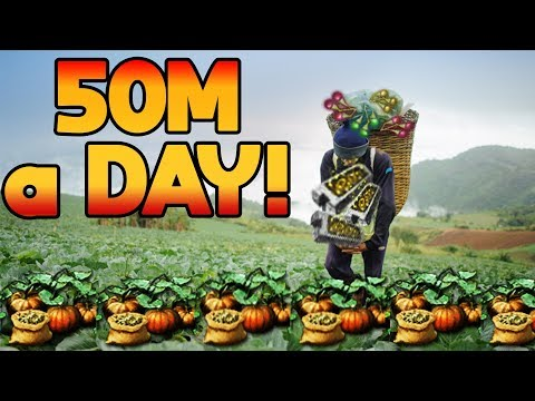 """FARMING - 50 Mil A DAY For 20minutes Of """"Work"""""""