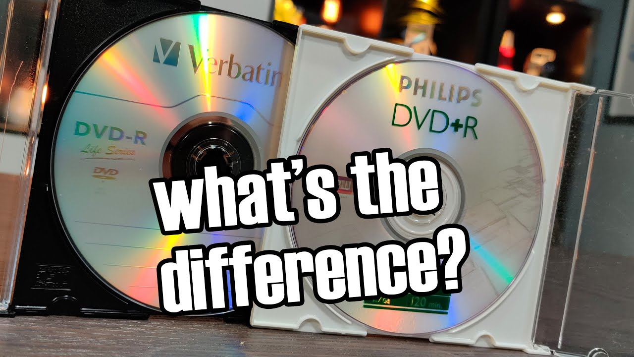 DVD+R and DVD-R; What was that about? - YouTube