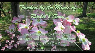 Touched by the Music of Rachels Song