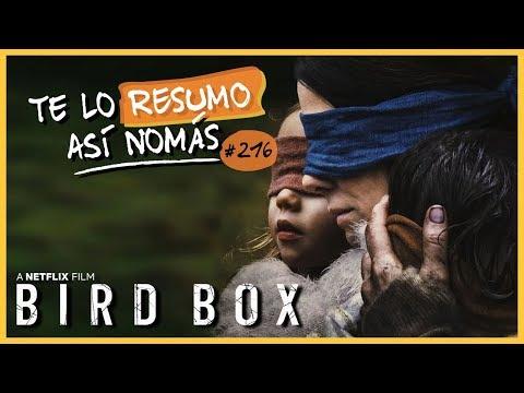 Bird Box   #TeLoResumoAsíNomás 216