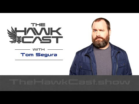 Tom Segura (round 3): Living in Comedy - The HawkCast
