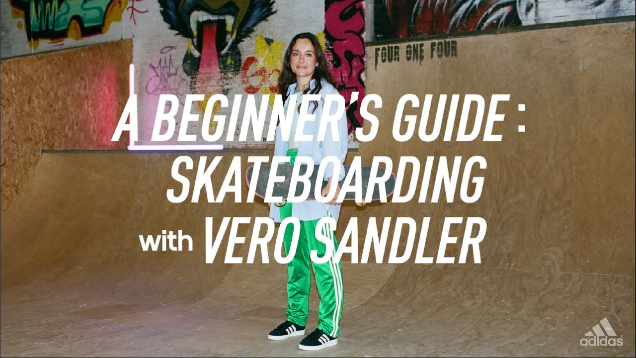 A Beginner's Guide | How to Skateboard with Veronique Sandler
