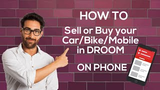 How to Sell or Buy your Car/Bike/Mobile in DROOM screenshot 5