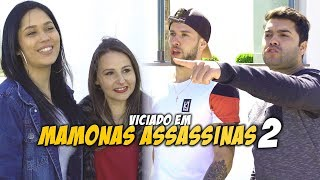 SURU O QUÊ? - VICIADO EM MAMONAS ASSASSINAS 2