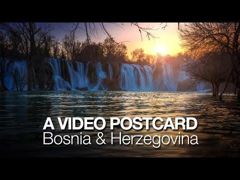 A Video Postcard: Bosnia & Herzegovina