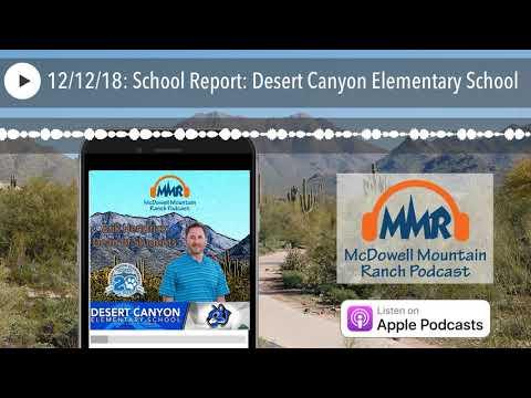 12/12/18: School Report: Desert Canyon Elementary School