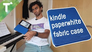 Kindle Paperwhite Fabric Cover review || To-the-Point