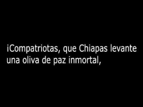 Himno a Chiapas, Mexico.