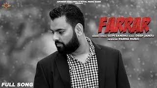 FARRAR Gopi Sandhu (AUDIO) Deep Jandu | Latest Punjabi Song 2019