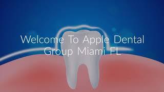Affordable Dentist in Doral - Apple Dental Group