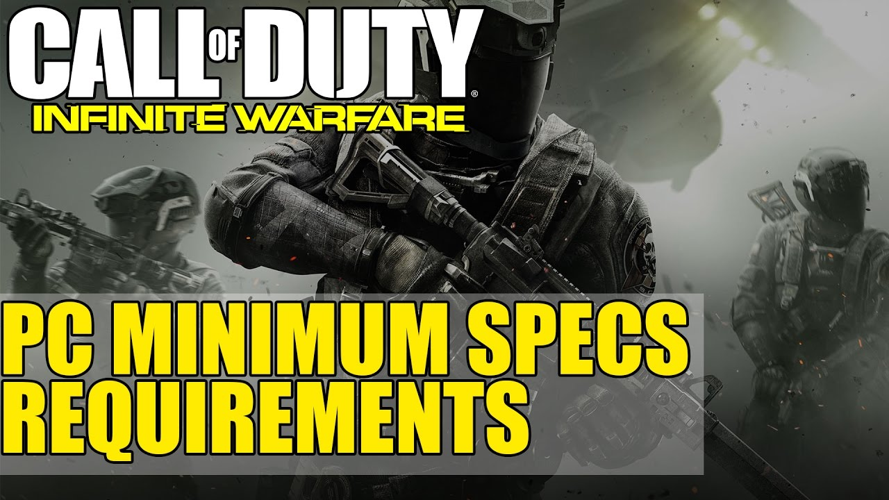 Call of Duty Infinite Warfare   PC Minimum Specs Requirements