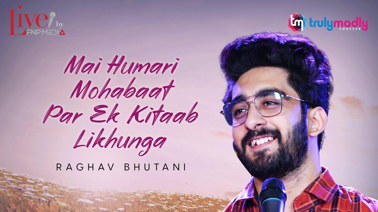 """Main Humari Mohabbat Pe Kitaab Likhunga"" by Raghav Bhutani | Hindi Poetry | FNP x Truly Madly"