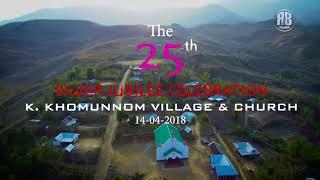 Video silver jubilee / K.khomunnom village / Thadou kuki Silver Jubilee song download MP3, 3GP, MP4, WEBM, AVI, FLV Agustus 2018