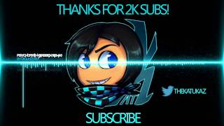 Katukaz 2000 Subscriber Dubstep Mix
