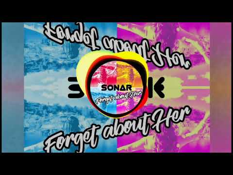 SONAR-Forget About Her