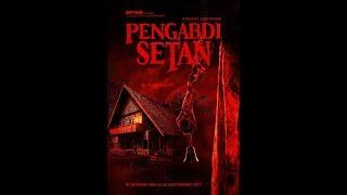 FILM HOROR PENGABDI SETAN 2017