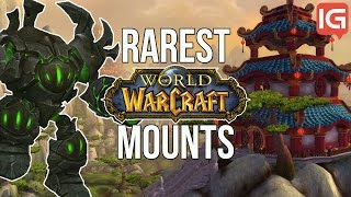 Top 10 Rarest Mounts in WoW (World of Warcraft)