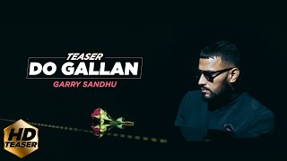 LETS TALK (DO GALLAN ) | TEASER | GARRY SANDHU | FRESH MEDIA RECORDS