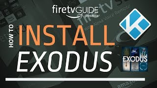 How To Install Exodus Kodi Addon For Firestick And Fire TV