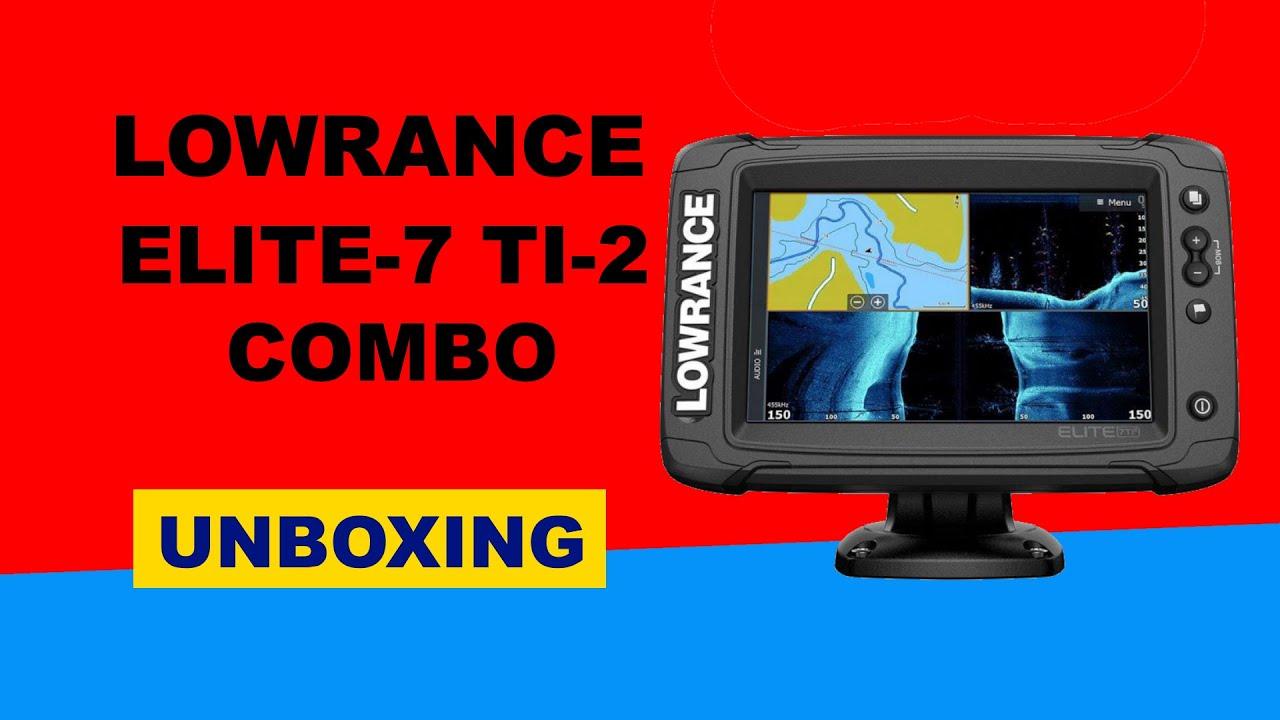 Lowrance Elite-7 TI-2 Combo GPS Unboxing HD (000-14640-001)