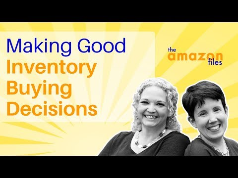 How to Make Good Inventory Buying Decisions for Amazon FBA