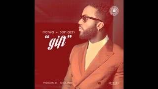 Iyanya   Gift Ft  Don Jazzy OFFICIAL AUDIO 2015