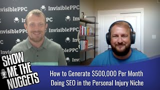 How to Generate $500,000 Per Month Doing SEO in the Personal Injury Niche with Chris Dreyer